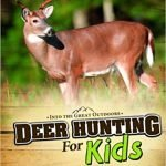 Deer Hunting for Kids – (It's a book) – Amazon Low Price